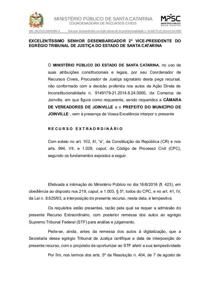 MINISTÉRIO PÚBLICO DE SANTA CATARINA COORDENADORIA DE RECURSOS CÍVEIS SIG: 08.2015.00045384-4 Recurso Extraordinário na Aç...