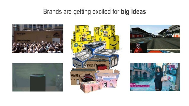 Brands are getting excited for big ideas