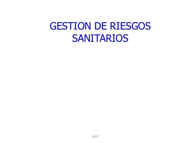 GESTION DE RIESGOS    SANITARIOS       amr