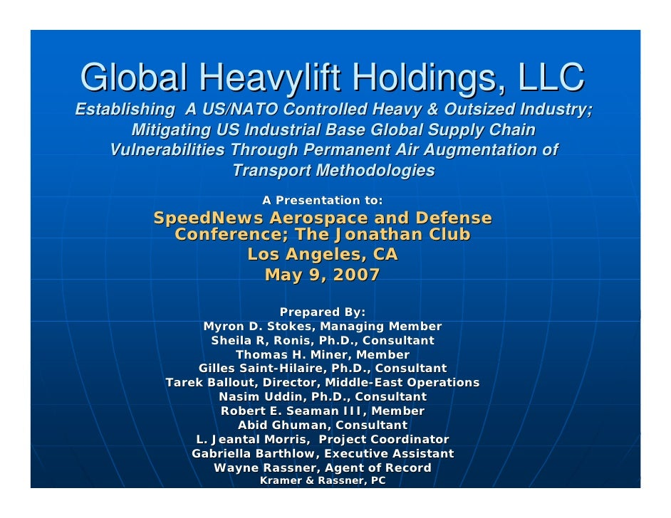Global Heavylift Holdings, LLC Establishing A US/NATO Controlled Heavy & Outsized Industry;        Mitigating US Industria...