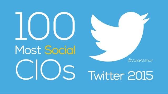 100 CIOs Most Social Twitter 2015 @ValaAfshar
