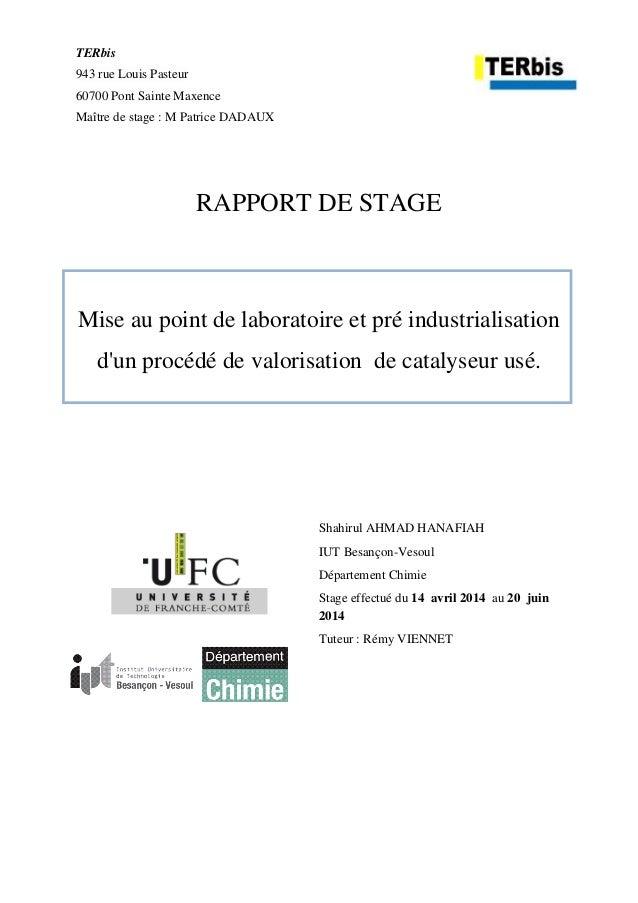 TERbis 943 rue Louis Pasteur 60700 Pont Sainte Maxence Maître de stage : M Patrice DADAUX RAPPORT DE STAGE Mise au point d...