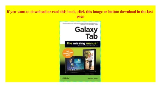 Galaxy Tab: The Missing Manual: Covers Samsung TouchWiz Interface (Missing Manuals)