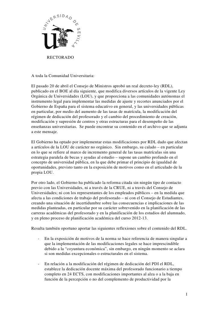 RECTORADOA toda la Comunidad Universitaria:El pasado 20 de abril el Consejo de Ministros aprobó un real decreto-ley (RDL),...