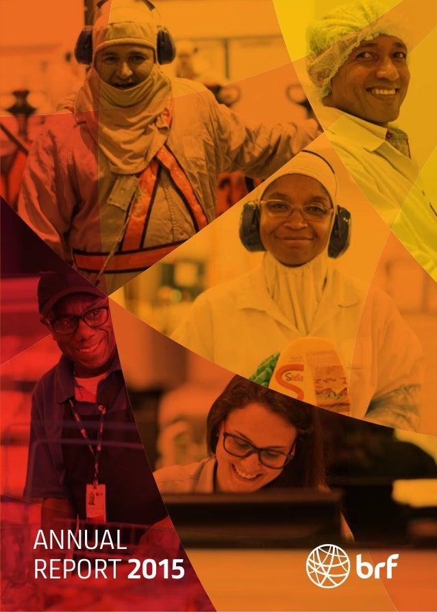 BRF2015AnnualReport www.brf-global.com ANNUAL REPORT 2015
