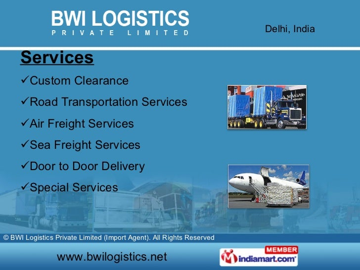 bwi logistic private limited essay Bwi logistics private limited is a private incorporated on 13 july 2007 it is  classified as non-govt company and is registered at registrar of companies,  delhi.