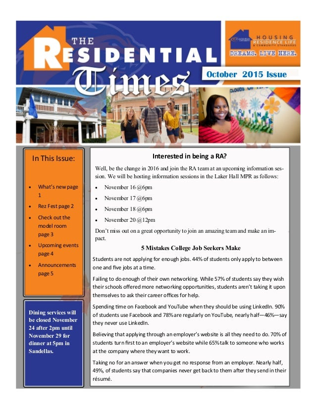 October 2015 Issue In This Issue:  What's new page 1  Rez Fest page 2  Check out the model room page 3  Upcoming event...