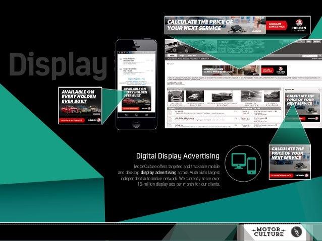Digital Display Advertising MotorCulture offers targeted and trackable mobile and desktop display advertising across Austr...