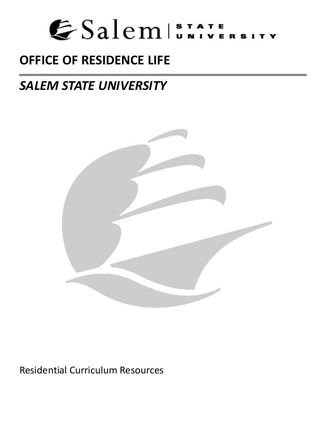 OFFICE OF RESIDENCE LIFE SALEM STATE UNIVERSITY Residential Curriculum Resources