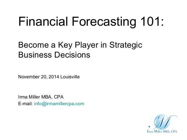 Using Financial Forecasts to Advise Business - Financial