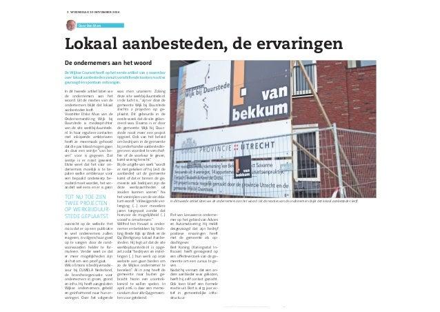 De Wijkse Courant heeft op het eerste artikel van 2 november over lokaal aanbesteden vanuit verschillende kanten reacties ...