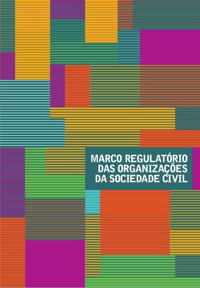 MARCO REGULATÓRIO DAS ORGANIZAÇÕES DA SOCIEDADE CIVIL