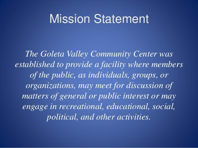 ... 2. Mission Statement The Goleta Valley ...