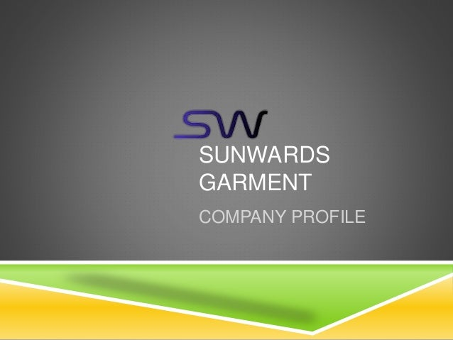 SUNWARDS GARMENT COMPANY PROFILE