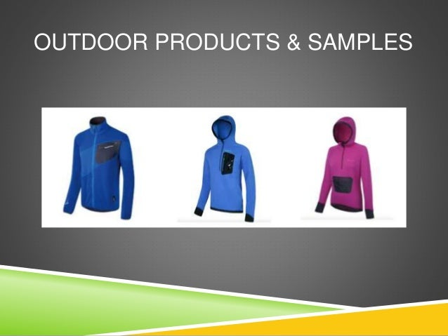 OUTDOOR PRODUCTS & SAMPLES
