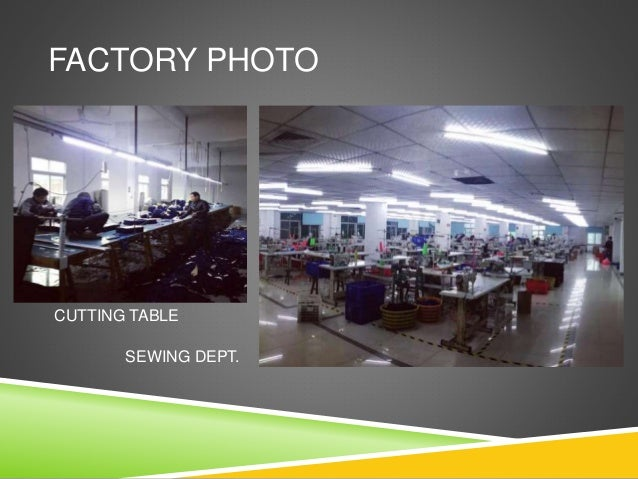 FACTORY PHOTO CUTTING TABLE SEWING DEPT.