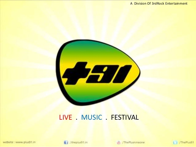 LIVE . MUSIC . FESTIVAL A Division Of 3rdRock Entertainment