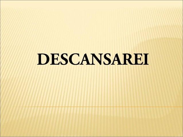 DESCANSAREI