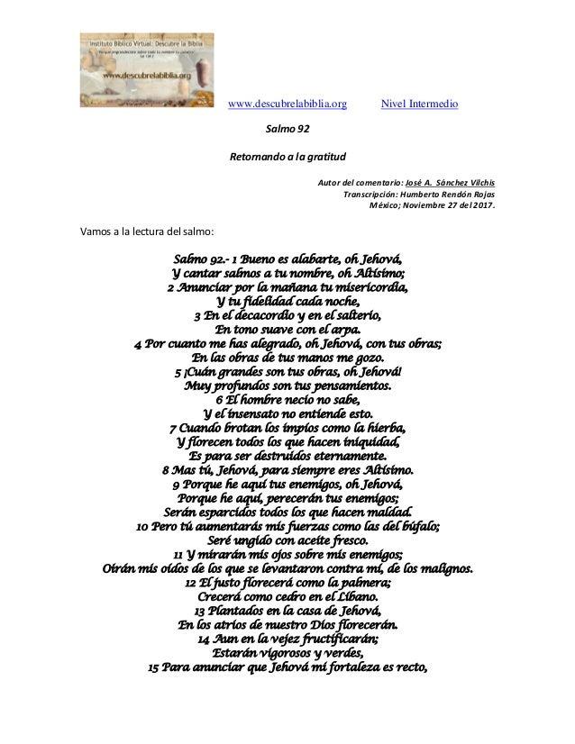 www.descubrelabiblia.org Nivel Intermedio Salmo 92 Retornando a la gratitud Autor del comentario: José A. Sánchez Vilchis ...