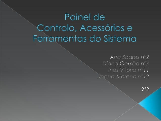   Sistema e Segurança Rede e Internet Hardware e Som Programas Contas de Utilizador eSegurança Familiar Aspecto e Pe...