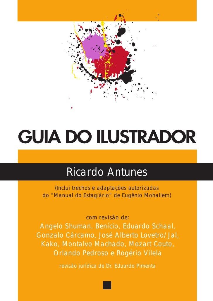 """Ricardo Antunes     (Inclui trechos e adaptações autorizadas do """"Manual do Estagiário"""" de Eugênio Mohallem)               ..."""