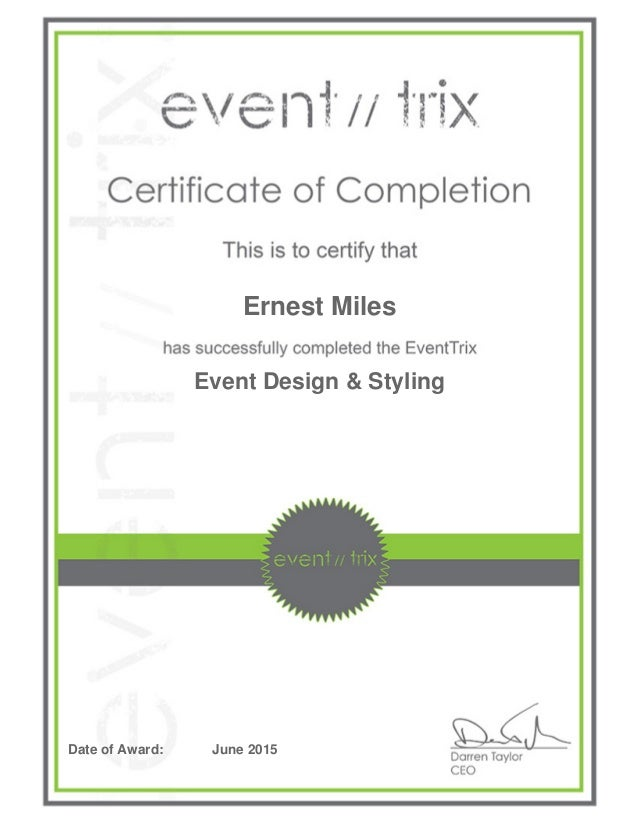 Ernest Miles Event Design & Styling Date of Award: June 2015