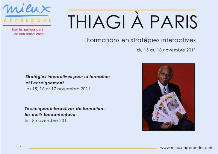 THIAGI À PARIS                                    Formations en stratégies interactives                                   ...