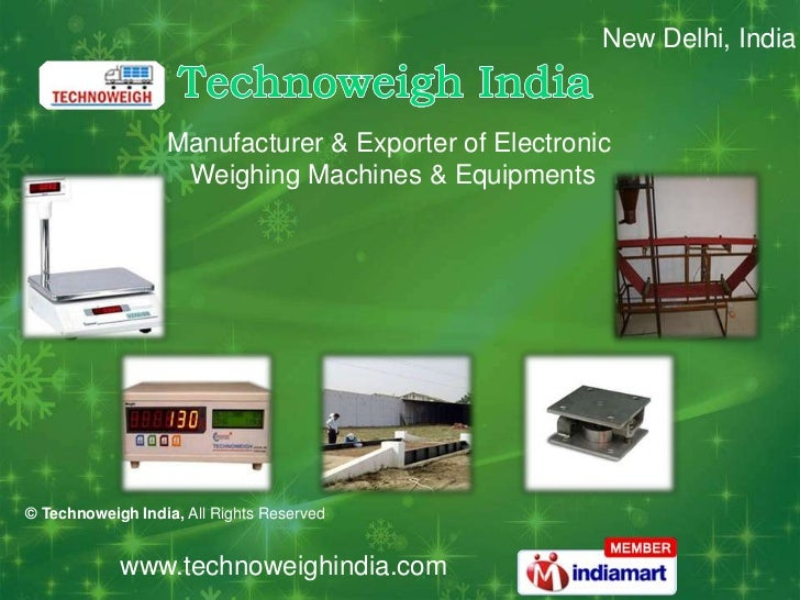 New Delhi, India                  Manufacturer & Exporter of Electronic                   Weighing Machines & Equipments© ...