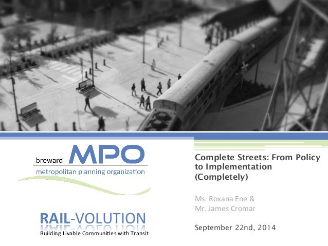 RAIL-­‐VOLUTION  Building  Livable  Communi8es  with  Transit  Complete Streets: From Policy  to Implementation  (Complete...