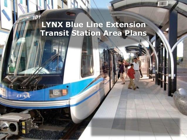 LYNX Blue Line Extension  Transit Station Area Plans