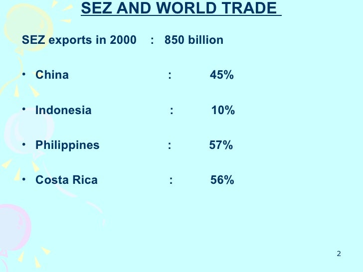 sez ppt What is sez liberal economic laws first established by the peoples republic of  china increase in foreign investments.