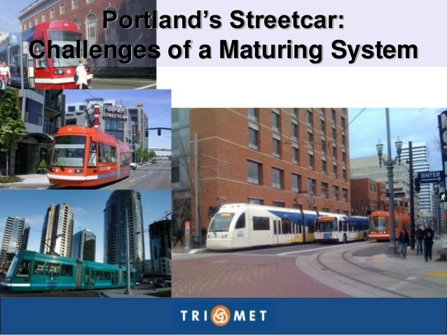 Portland's Streetcar: Challenges of a Maturing System