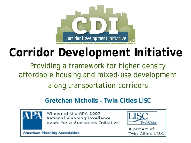 Providing a framework for higher density affordable housing and mixed-use development  along transportation corridors  Gre...