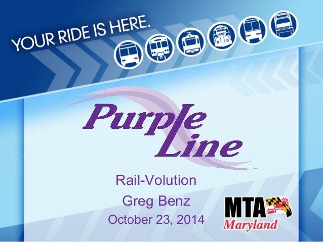 Rail-Volution  Greg Benz  October 23, 2014