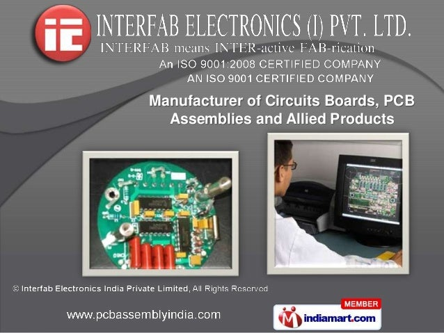 Manufacturer of Circuits Boards, PCB  Assemblies and Allied Products