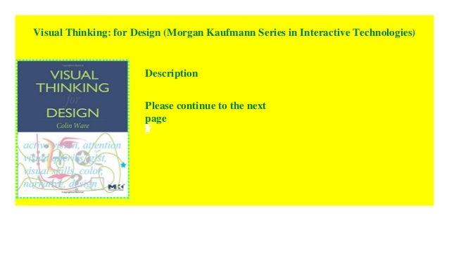 Visual Thinking: for Design (Morgan Kaufmann Series in
