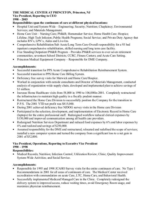 THE MEDICAL CENTER AT PRINCETON, Princeton, NJ Vice President, Reporting to CEO 1998 – 2003 Responsibilities span the cont...