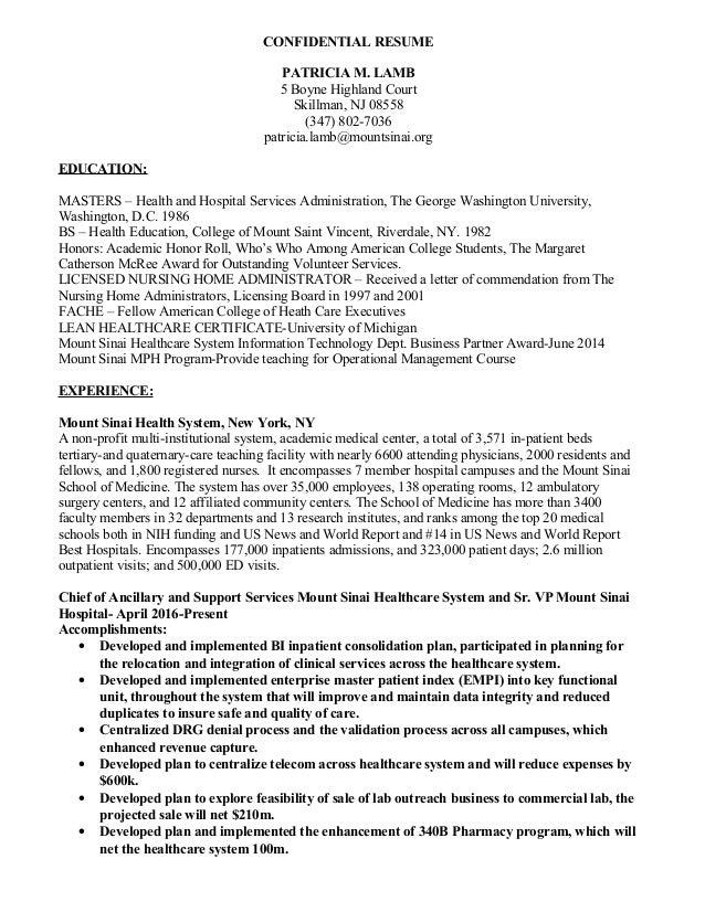 CONFIDENTIAL RESUME PATRICIA M. LAMB 5 Boyne Highland Court Skillman, NJ 08558 (347) 802-7036 patricia.lamb@mountsinai.org...
