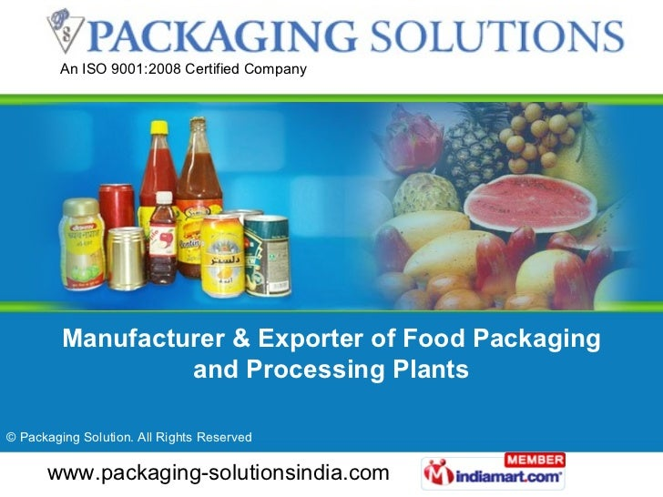 Manufacturer & Exporter of Food Packaging and Processing Plants