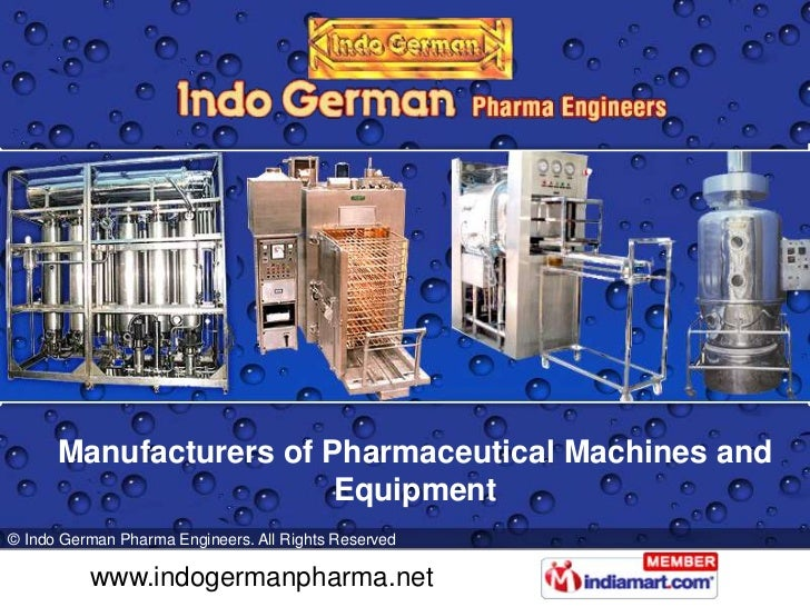 Manufacturers of Pharmaceutical Machines and                        Equipment© Indo German Pharma Engineers. All Rights Re...