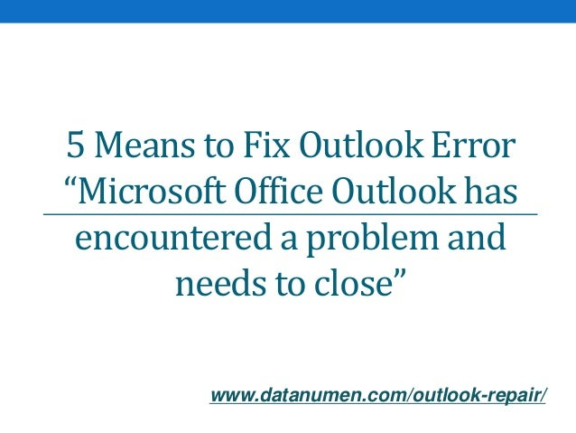 5 Means to Fix Outlook Error