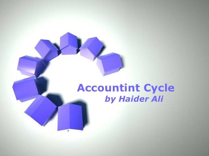Accountint Cycle by Haider Ali