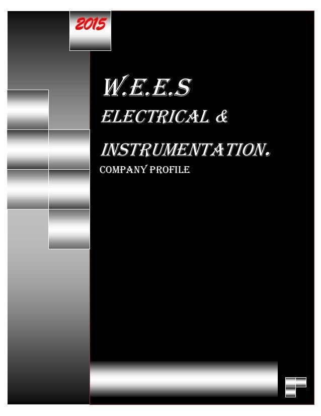 W.E.E.S ELECTRICAL & INSTRUMENTATION. COMPANY PROFILE 2015