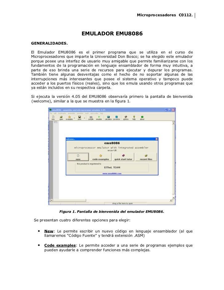 Microprocesadores C0112.                          EMULADOR EMU8086GENERALIDADES.El Emulador EMU8086 es el primer programa ...