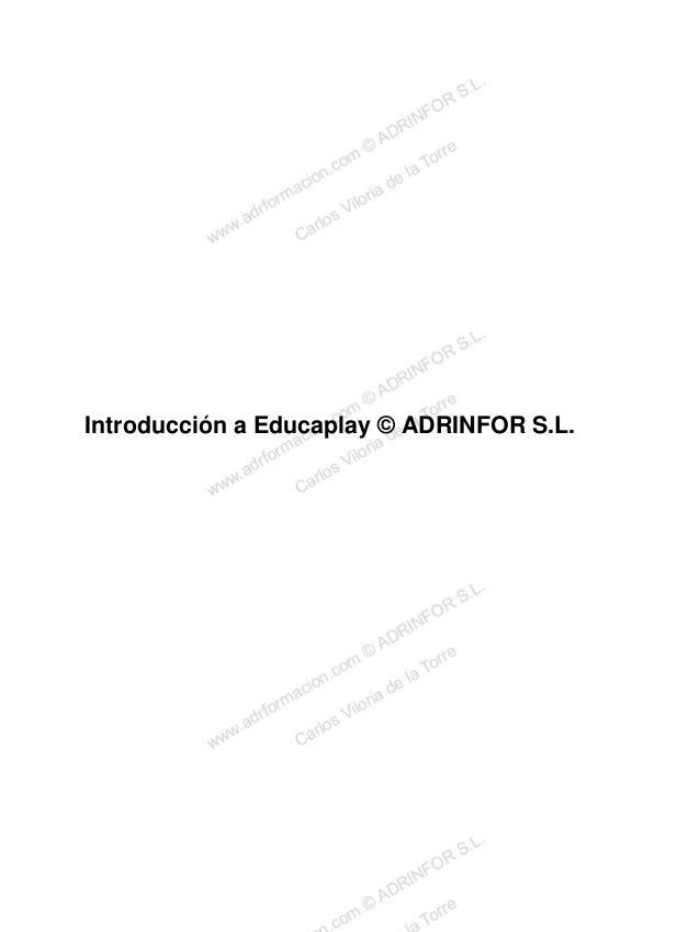 Introducción a Educaplay © ADRINFOR S.L.