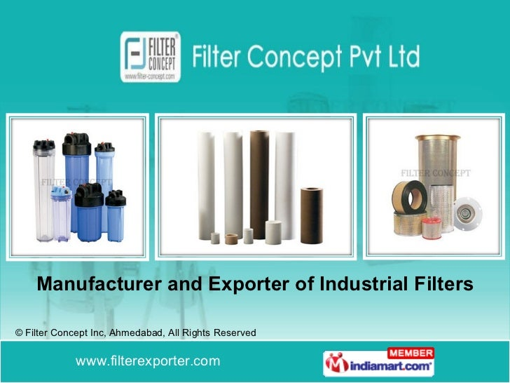 Manufacturer and Exporter of Industrial Filters