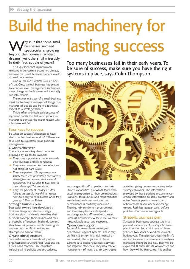 Build the machinery for lasting success encourages all staff to perform to their utmost capabilities. It rewards those who...