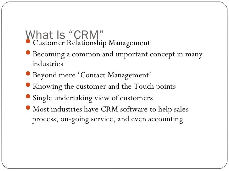 """What Is Relationship ManagementCustomer          """"CRM""""Becoming a common and important concept in many industriesBeyond ..."""