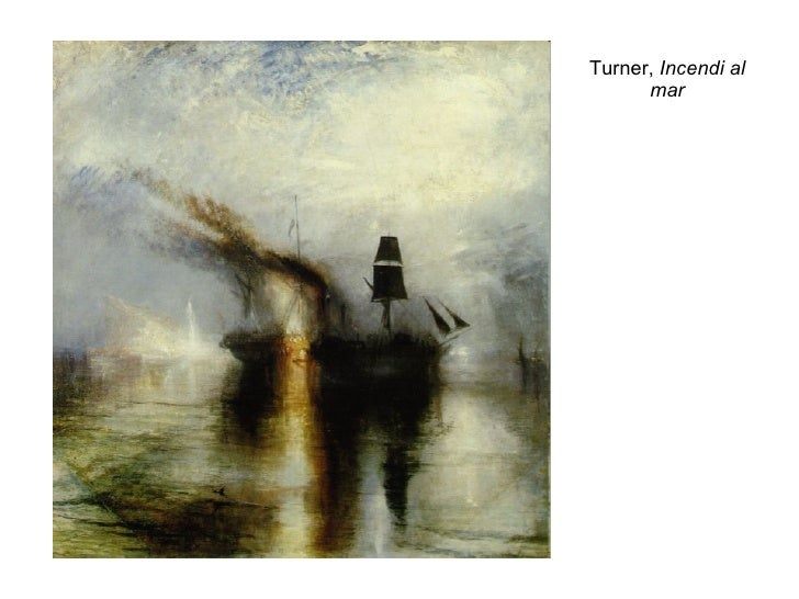 Turner,  Incendi al mar