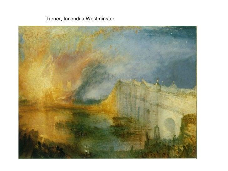 Turner, Incendi a Westminster